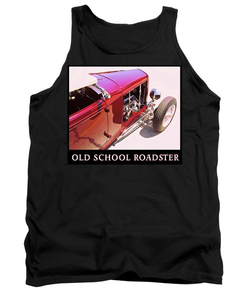 Old School Roadster Title Tank Top