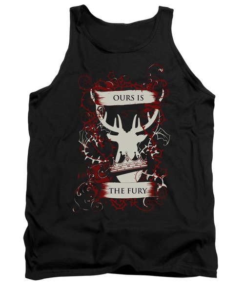 Ours Is The Fury Tank Top