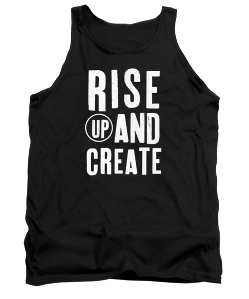 Tank Top featuring the mixed media Rise Up And Create- Art By Linda Woods by Linda Woods