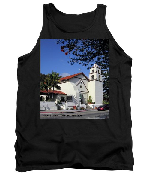Tank Top featuring the photograph San Buenaventura Mission by Mary Ellen Frazee