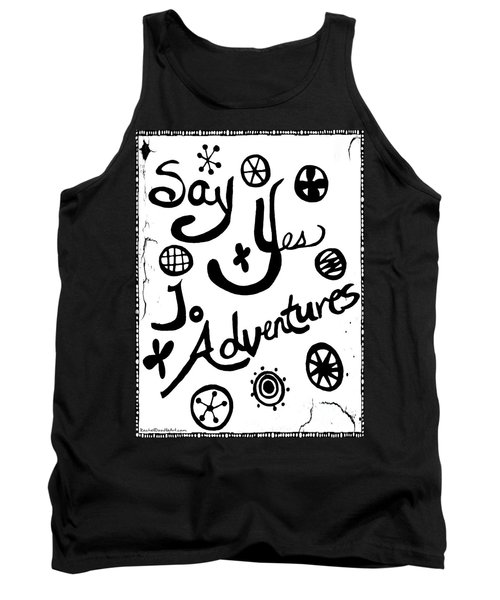 Say Yes To Adventures Tank Top
