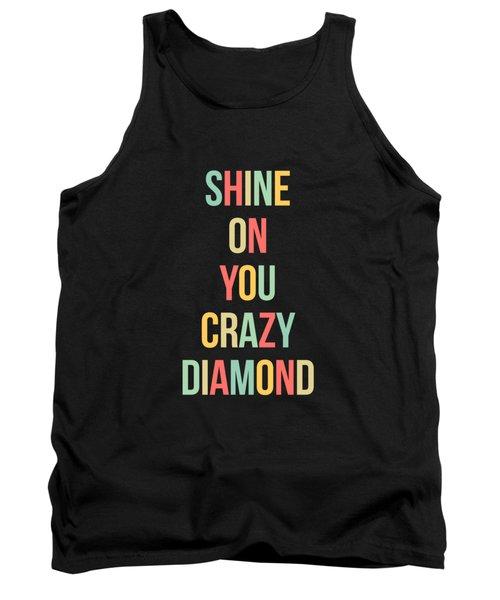Shine On You Crazy Diamond Tank Top