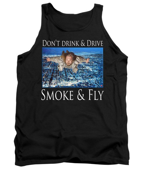 Tank Top featuring the painting Smoke And Fly by Tom Roderick