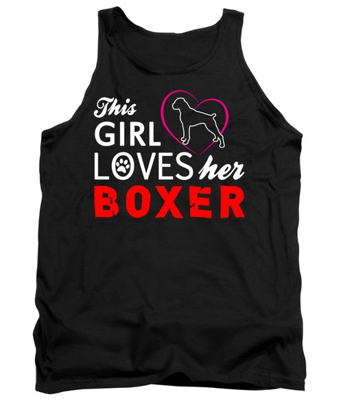 This Girl Loves Her Boxer Tank Top