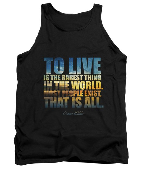 To Live Is The Rarest Thing... Tank Top