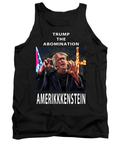 Trump The Abomination Tank Top