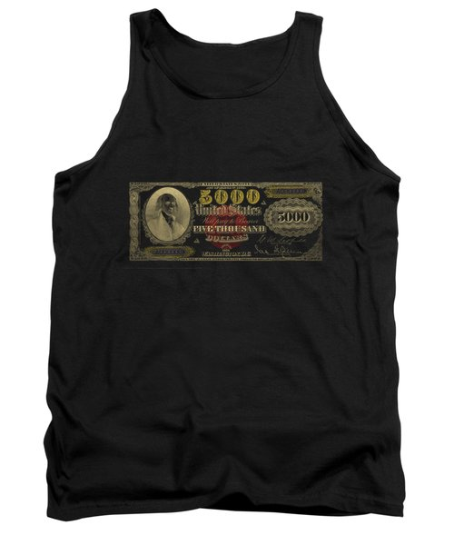 Tank Top featuring the digital art U.s. Five Thousand Dollar Bill - 1878 $5000 Usd Treasury Note In Gold On Black  by Serge Averbukh