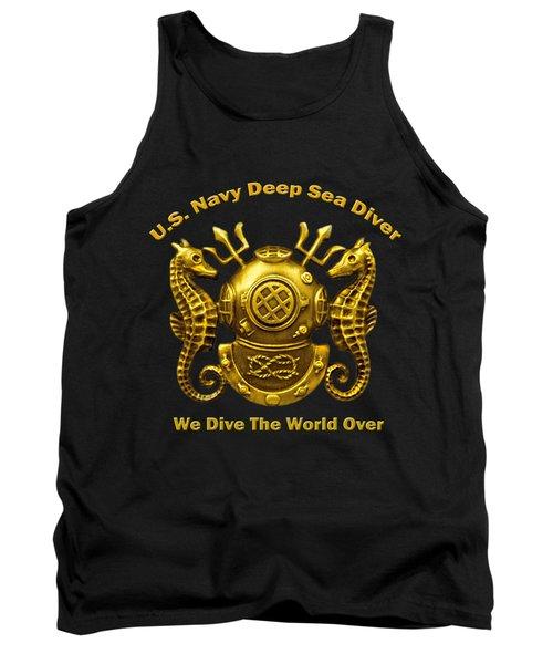 U.s. Navy Deep Sea Diver We Dive The World Over Tank Top