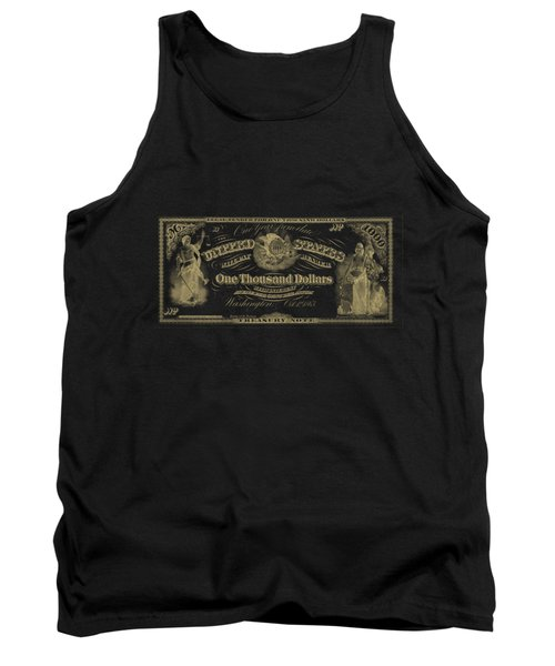 Tank Top featuring the digital art U. S. One Thousand Dollar Bill - 1863 $1000 Usd Treasury Note In Gold On Black by Serge Averbukh