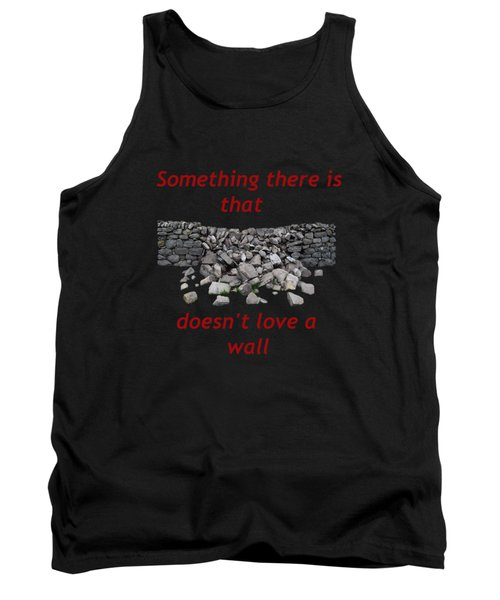 Tank Top featuring the photograph Wall Transparent by R  Allen Swezey