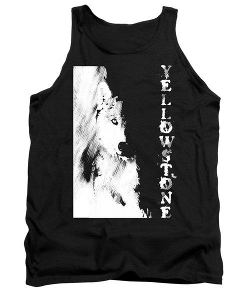Yellowstone Wolf T-shirt Tank Top by Max Waugh