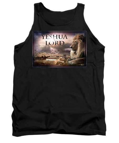 Yeshua Is Lord Tank Top by Bill Stephens