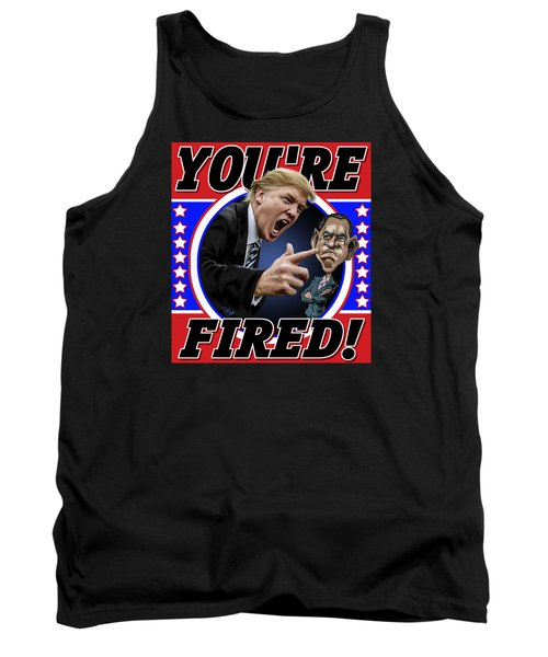 Tank Top featuring the photograph You're Fired by Don Olea