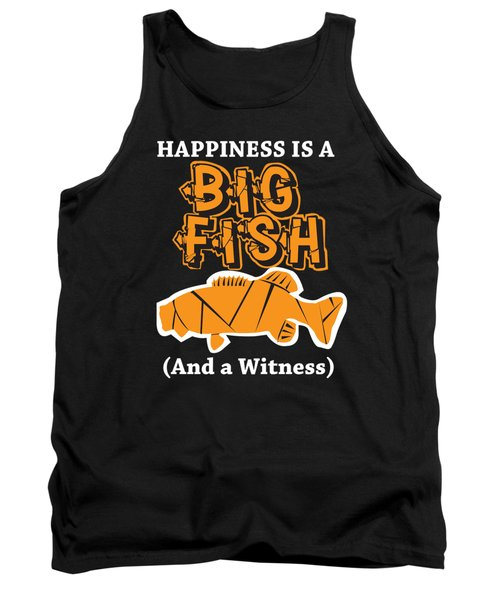 Funny Fishing Happiness Is A Big Fish Carp Hook Gift Tank Top