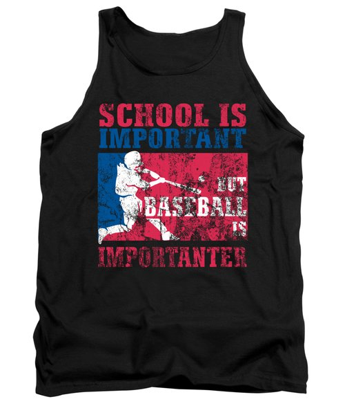 School Is Important But Baseball Is Importanter Distressed Tank Top