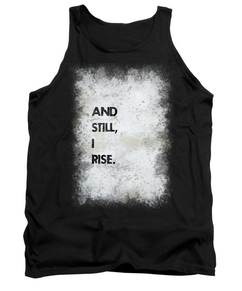 And Still I Rise Tank Top