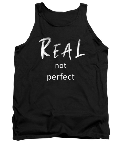 Real Not Perfect Tank Top