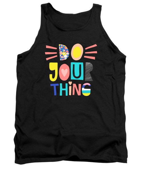 Do Your Thing - Baby Room Nursery Art Poster Print Tank Top