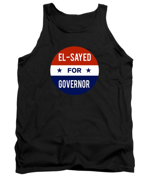 El Sayed For Governor 2018 Tank Top