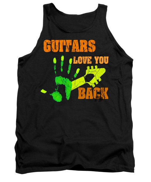 Guitars Love You Back Tank Top