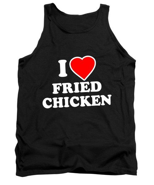 I Love Fried Chicken Tank Top