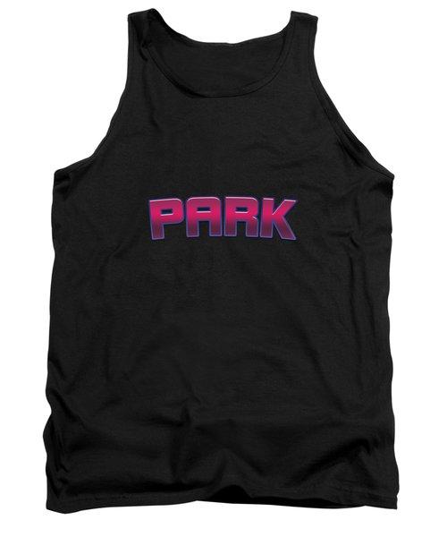 Park #park Tank Top