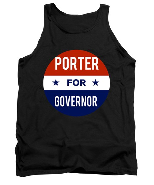 Porter For Governor 2018 Tank Top