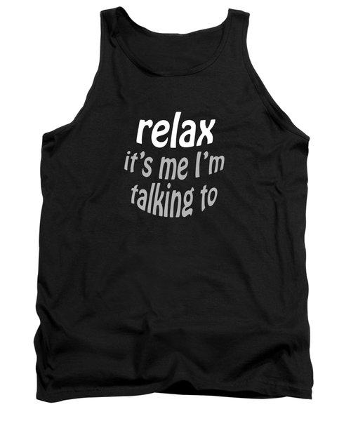 Relax Shirt 2 Tank Top