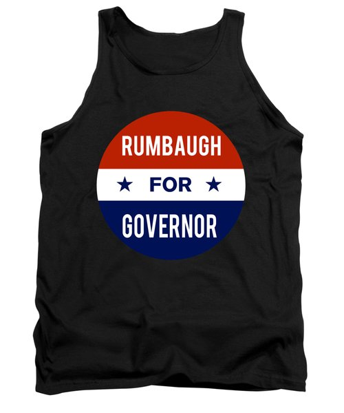 Rumbaugh For Governor 2018 Tank Top