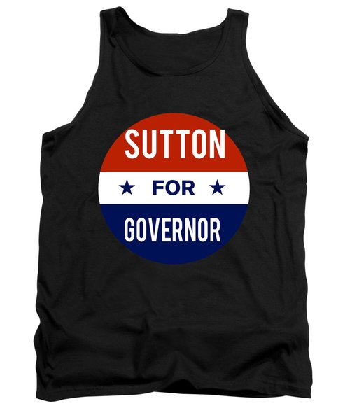 Sutton For Governor 2018 Tank Top