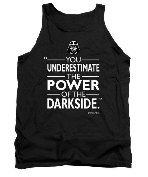 The Power Of The Darkside Tank Top