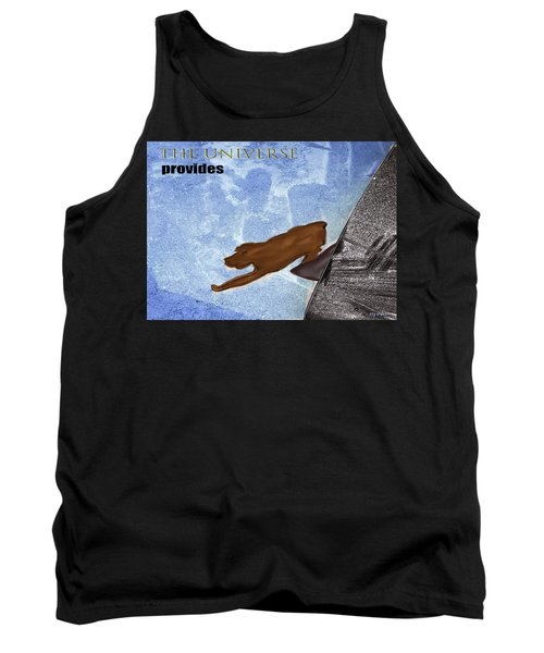 The Universe Provides Tank Top