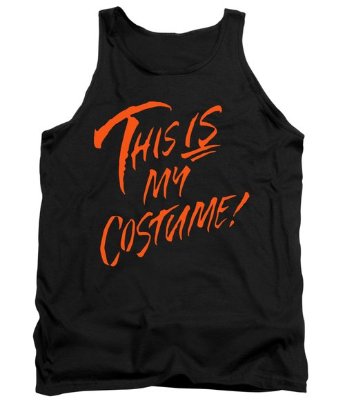 This Is My Halloween Costume Tank Top