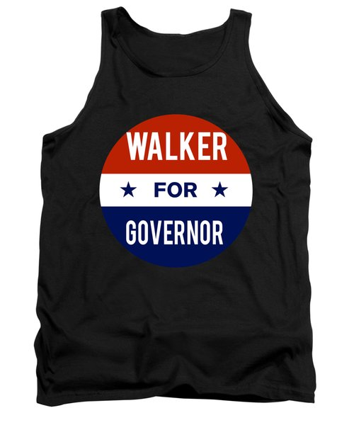 Walker For Governor 2018 Tank Top