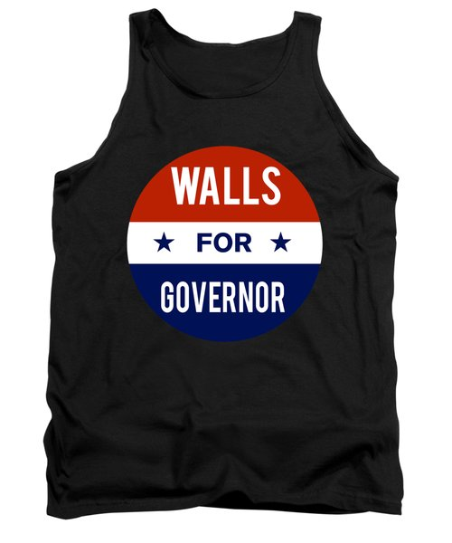 Walls For Governor 2018 Tank Top