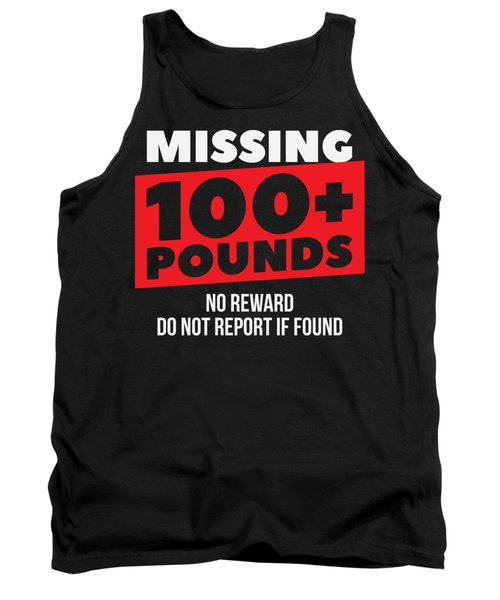 Weight Loss Shirt Missing 100 Plus Pounds Gift Tee Tank Top