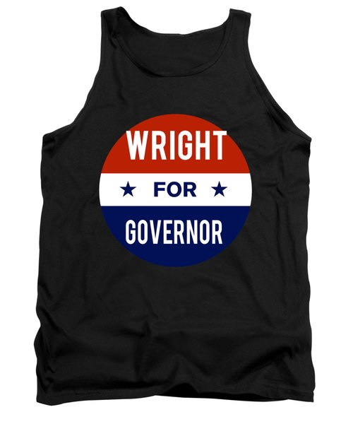 Wright For Governor 2018 Tank Top