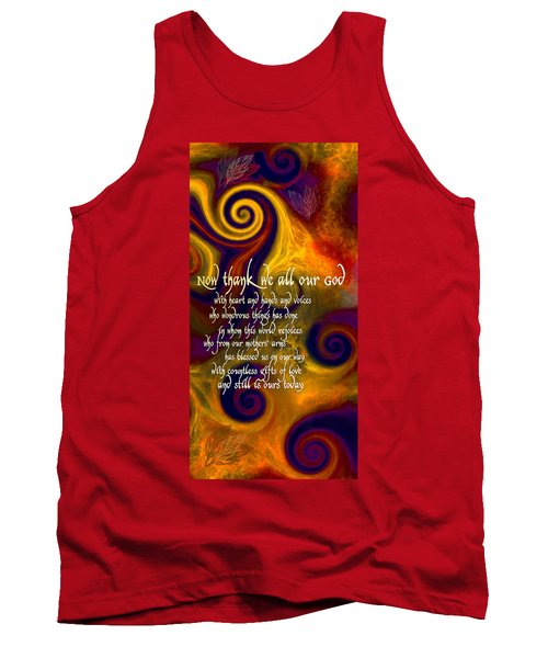 Now Thank We All Our God Tank Top by Chuck Mountain