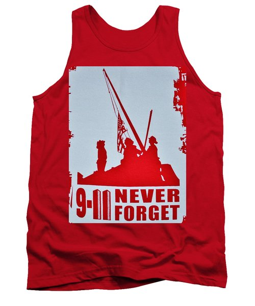Tank Top featuring the photograph 9-11 Never Forget Poster  by Bob Sample