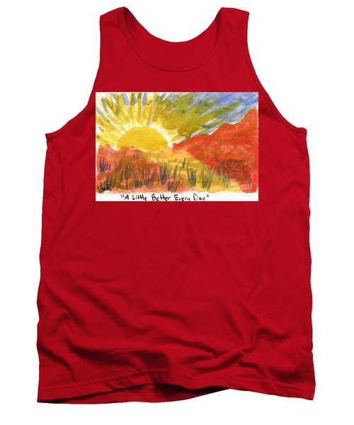 A Little Better Every Day Tank Top