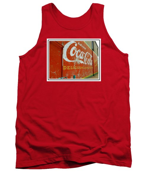Coca-cola On The Army Store Wall Tank Top by Kathy Barney