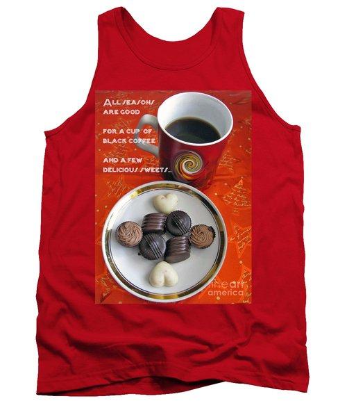 Tank Top featuring the photograph Coffee Season by Ausra Huntington nee Paulauskaite