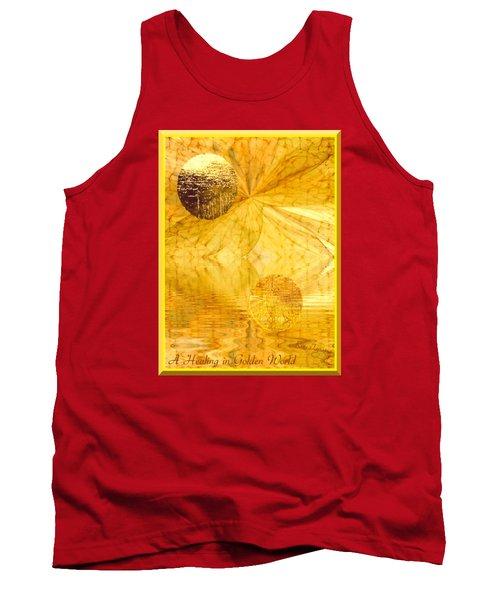Healing In Golden World Tank Top