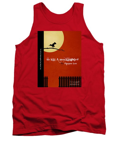 To Kill A Mockingbird Book Cover Movie Poster Art 1 Tank Top by Nishanth Gopinathan