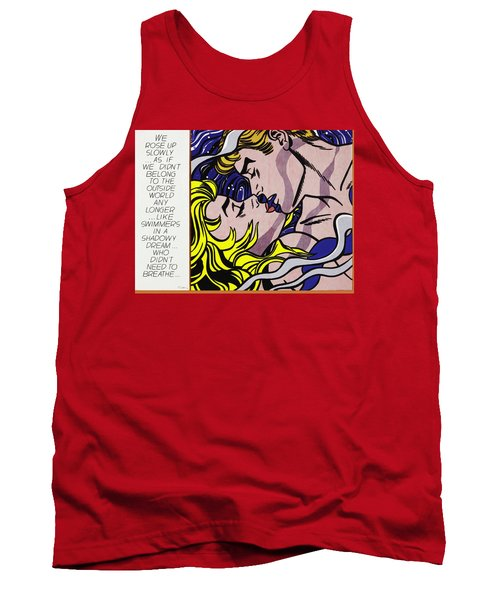 We Rose Up Slowly - Signed  Tank Top