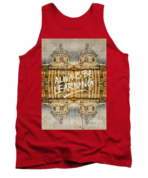Always Be Learning Institut De France Paris Architecture Tank Top