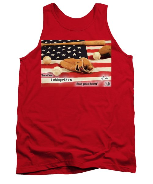 Babe Ruth Baseball Quote Tank Top by Dan Sproul
