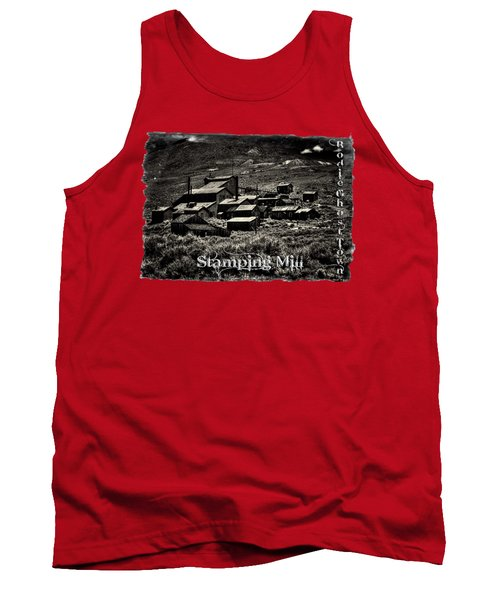 Bodie Ghost Town Stamping Mill Tank Top