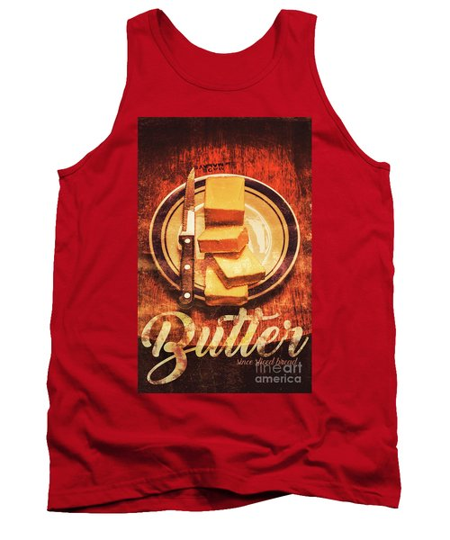Butter Since Sliced Bread Display Tank Top