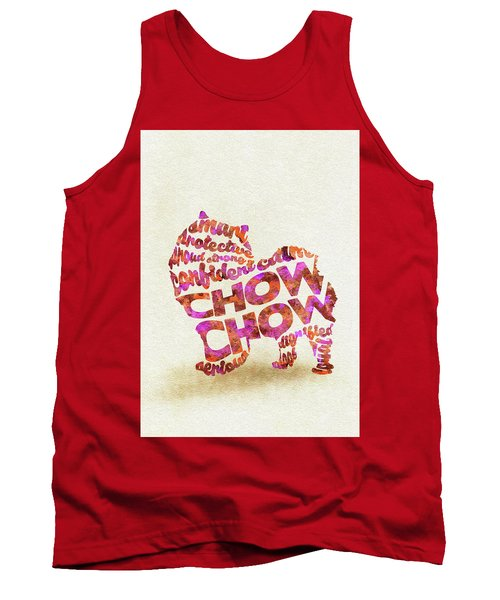 Tank Top featuring the painting Chow Chow Watercolor Painting / Typographic Art by Ayse and Deniz